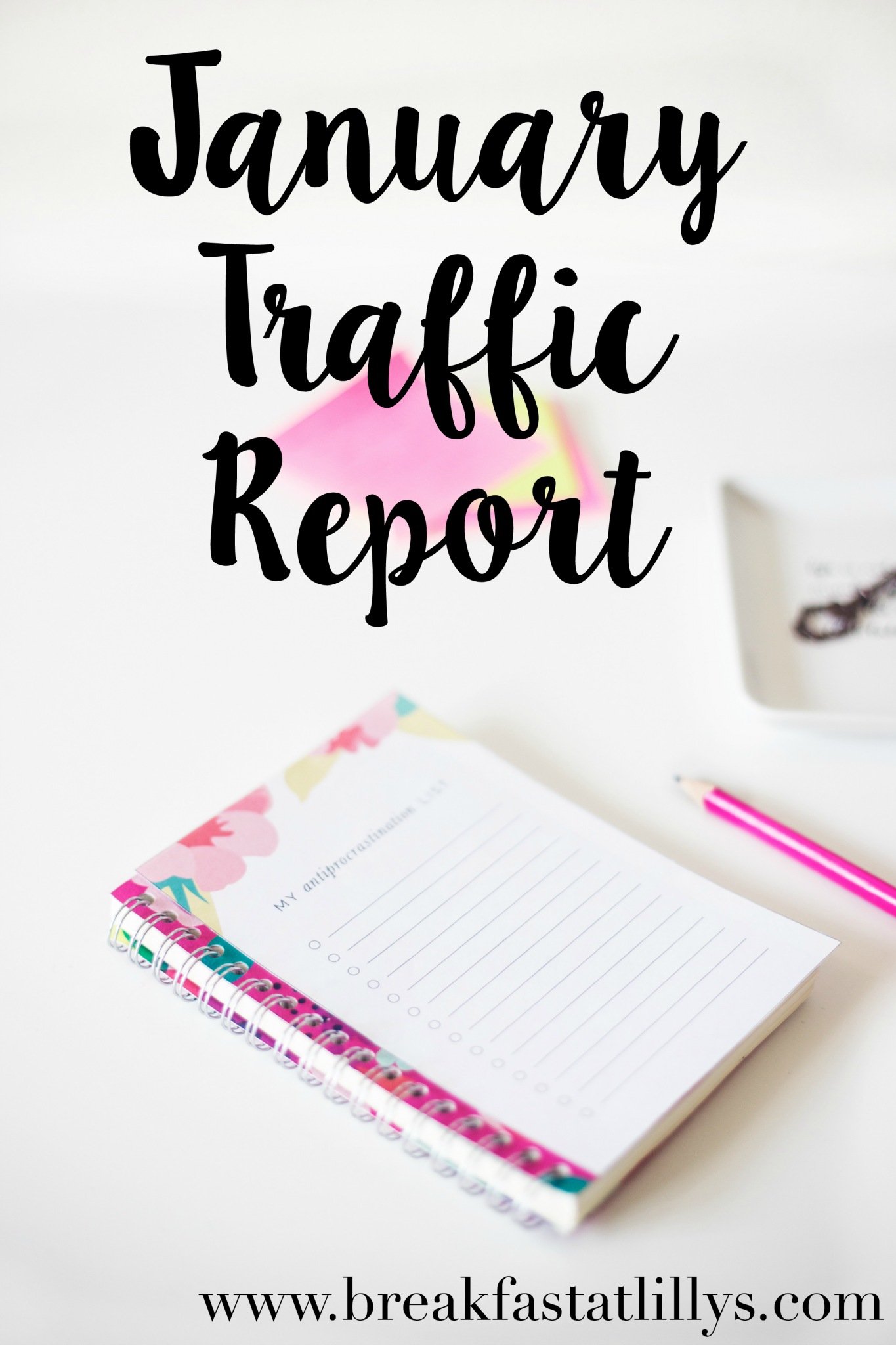 January Traffic Report