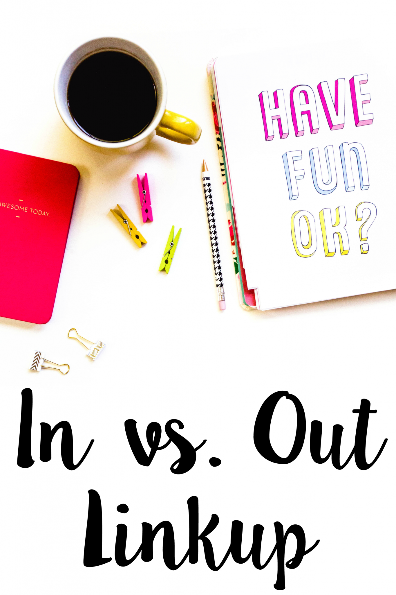 February 2016 | In vs. Out Link-up