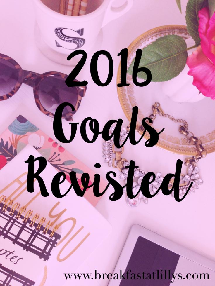 2016 Goals Revisited