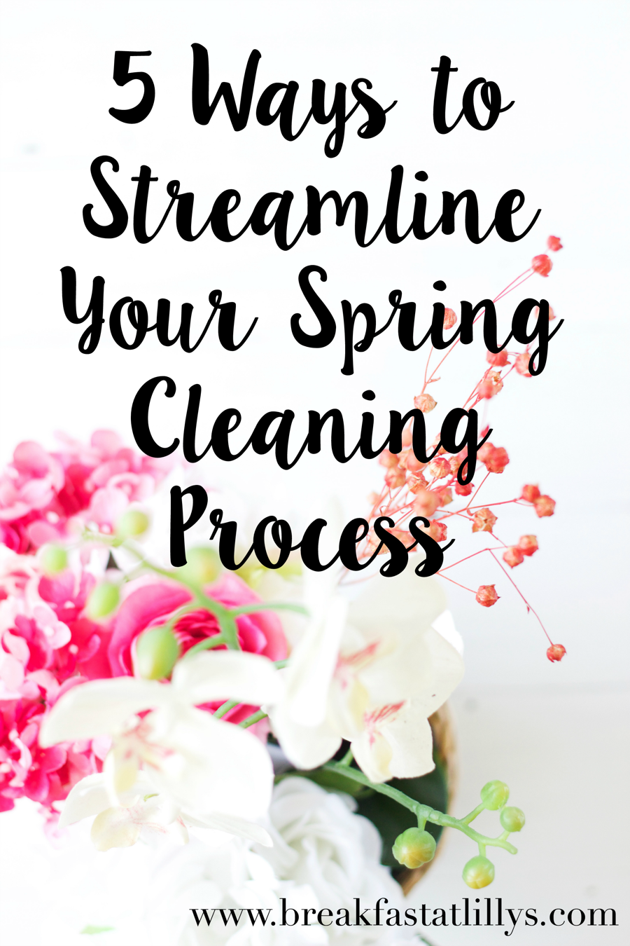5 Ways to Streamline Your Spring Cleaning