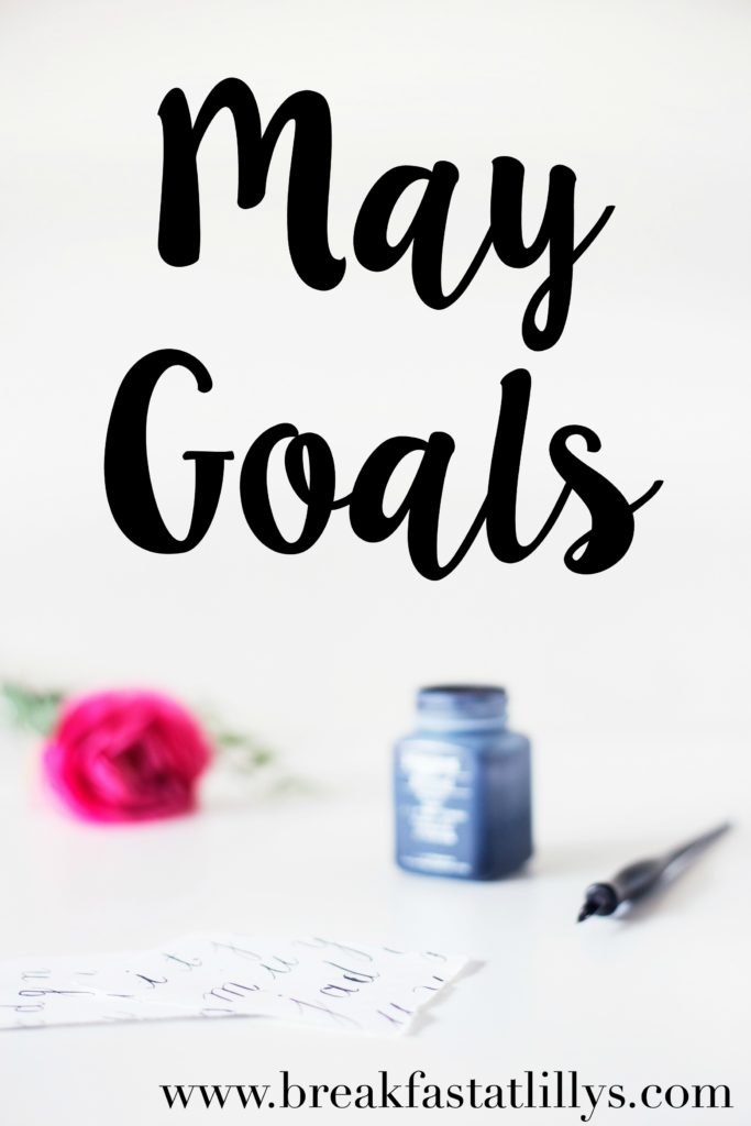 May Goals + The Road to a Better Me Link-up