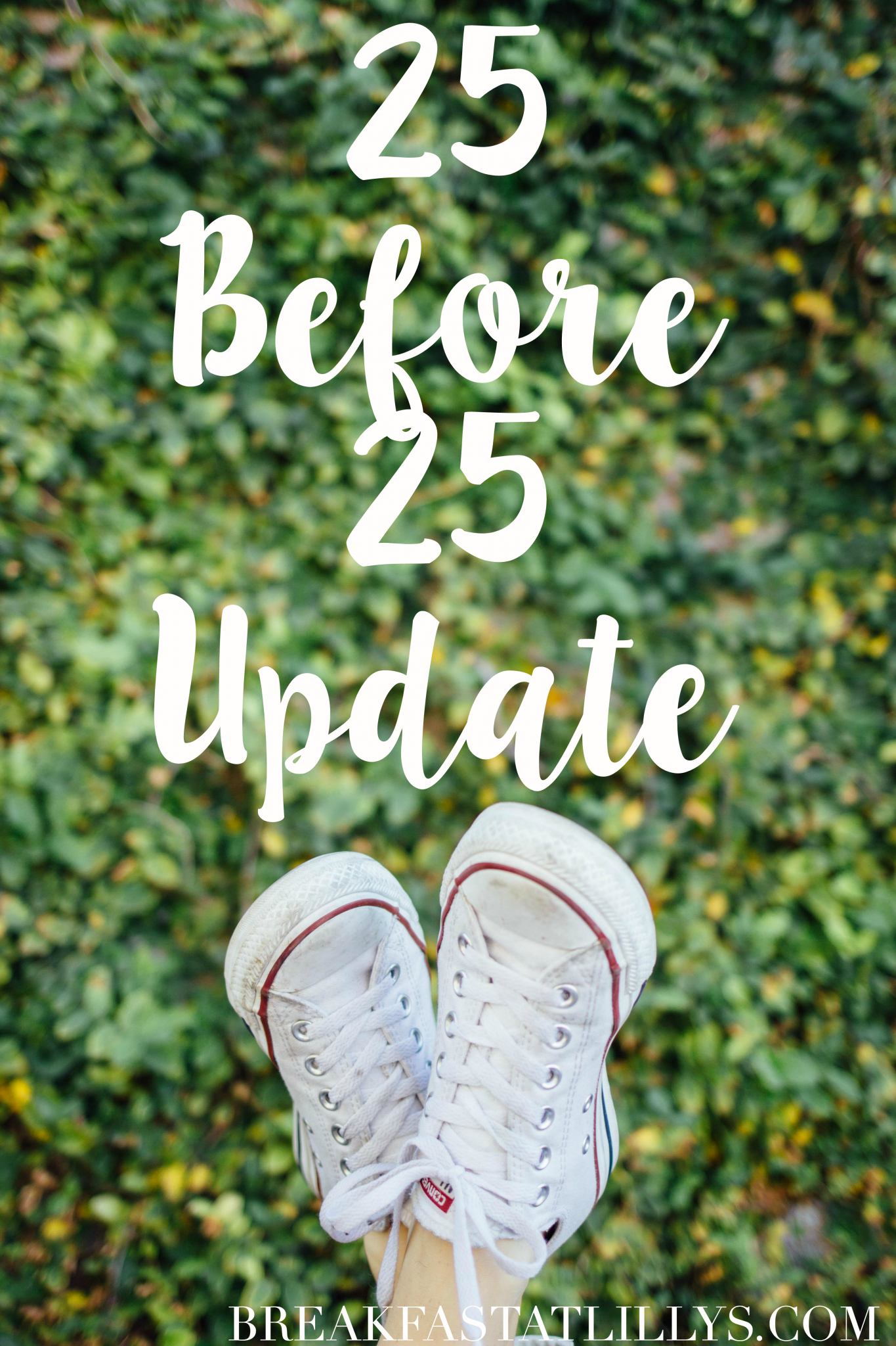 25 Before 25 Update