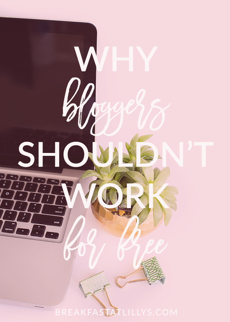 Why Bloggers Shouldn't Work for Free