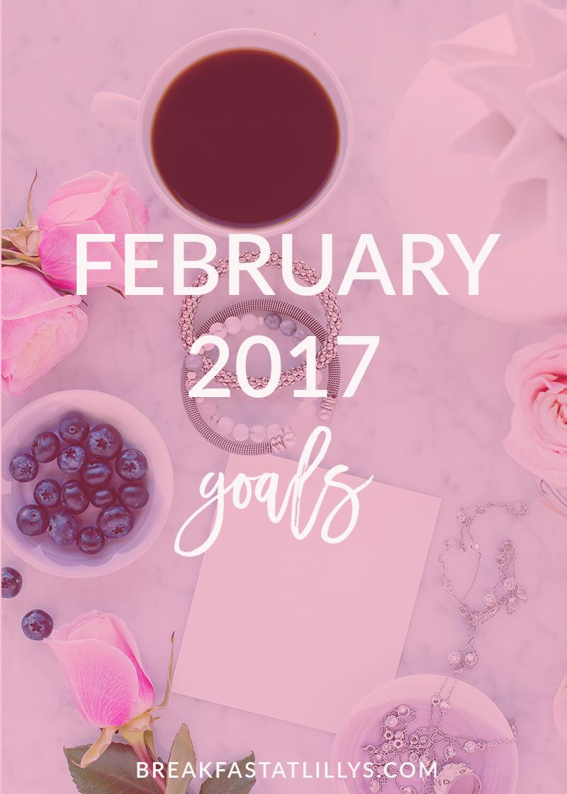 February 2017 Goals