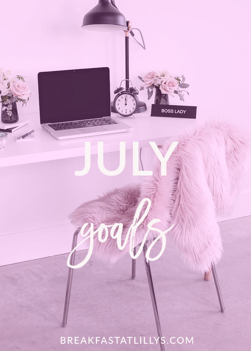 July Goals 2017