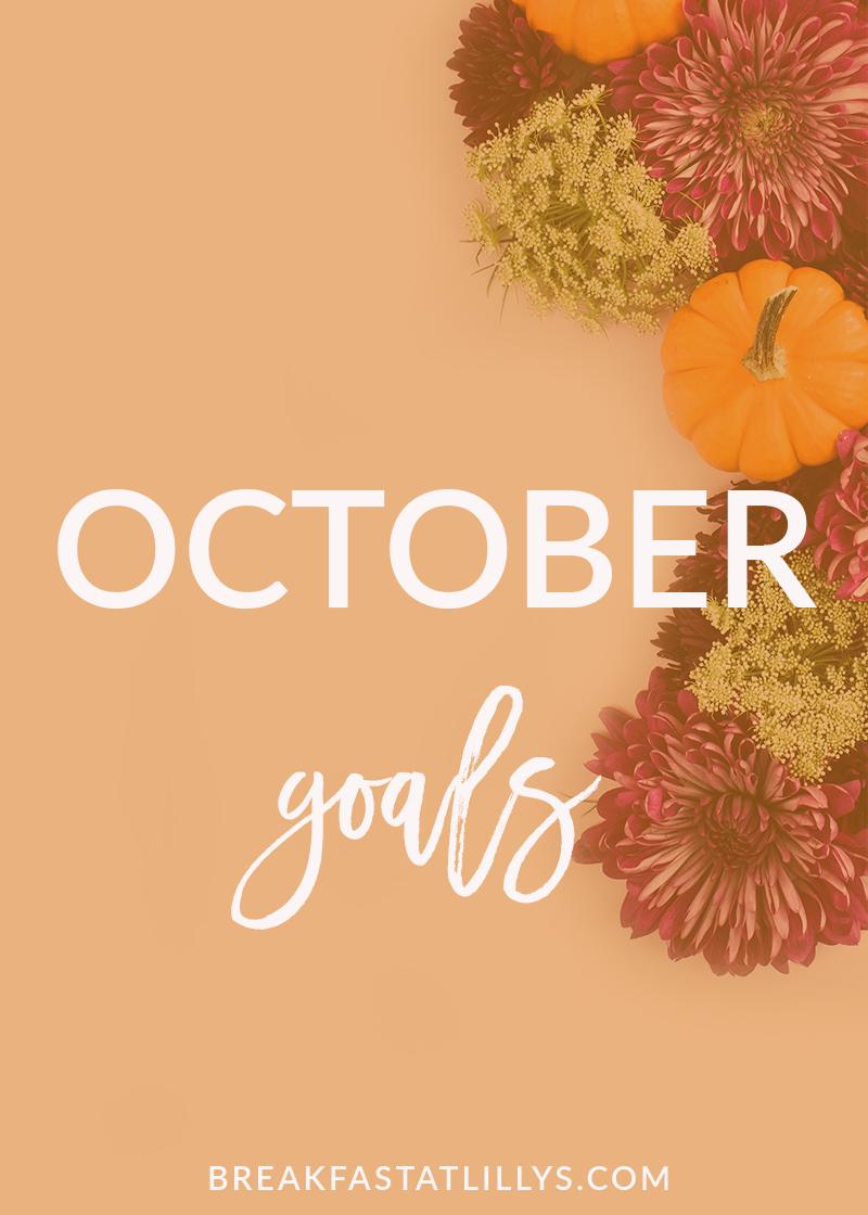 October Goals 2017