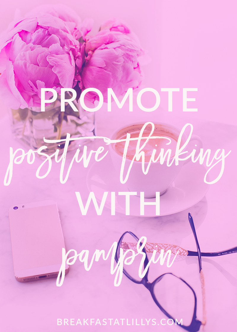 How to Promote Positive Thinking with Pamprin
