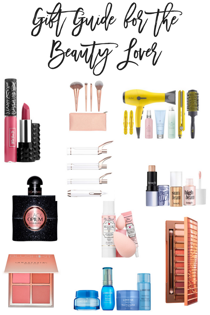 Gift Guide for the Beauty Lover 2017