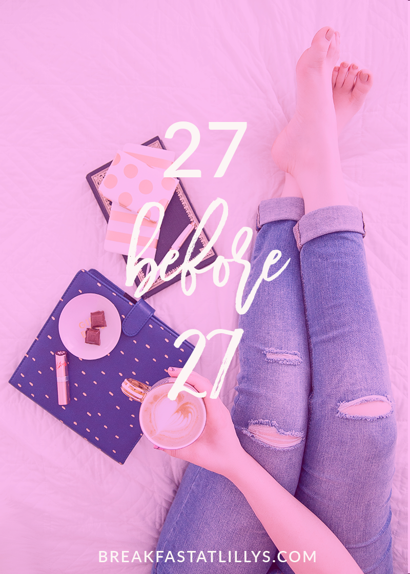 27 Personal Goals Before 27