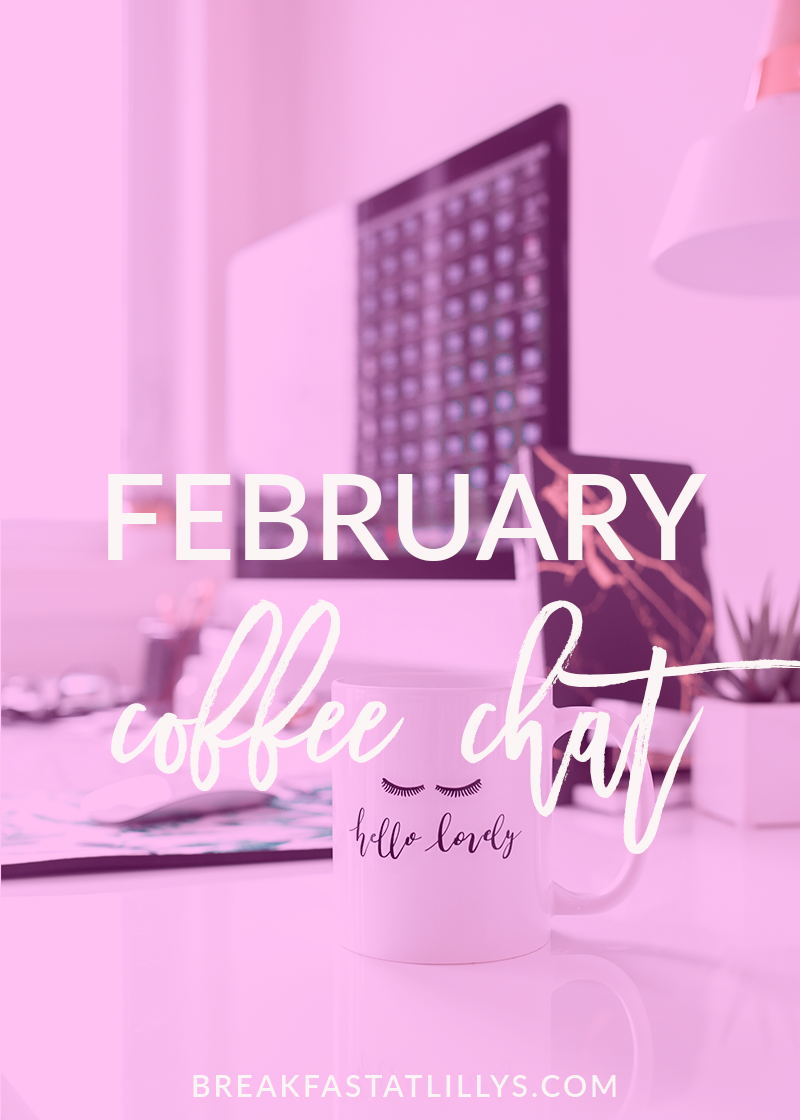 February 2018 Coffee Chat