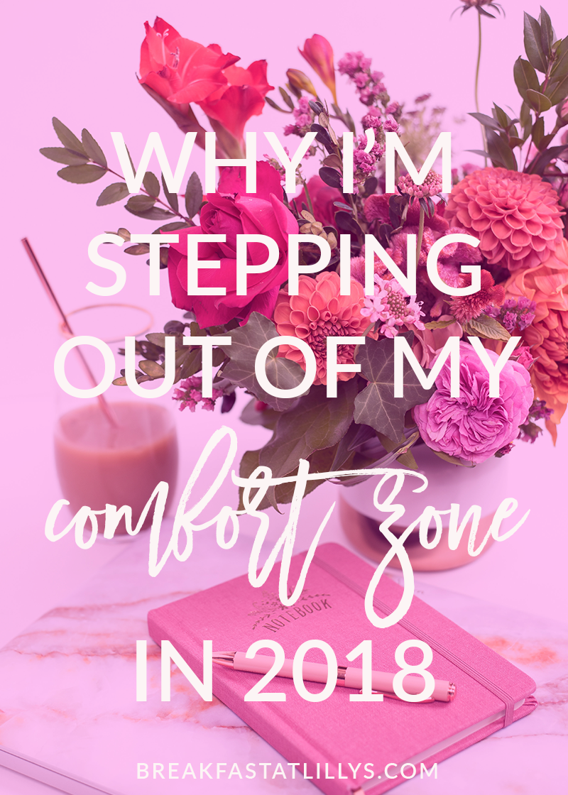 Why I'm Stepping Out of My Comfort Zone in 2018