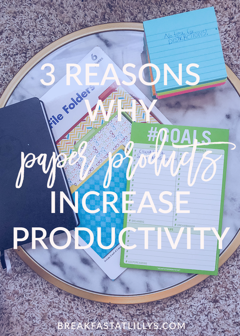 3 Reasons Why Paper Products Increase Productivity