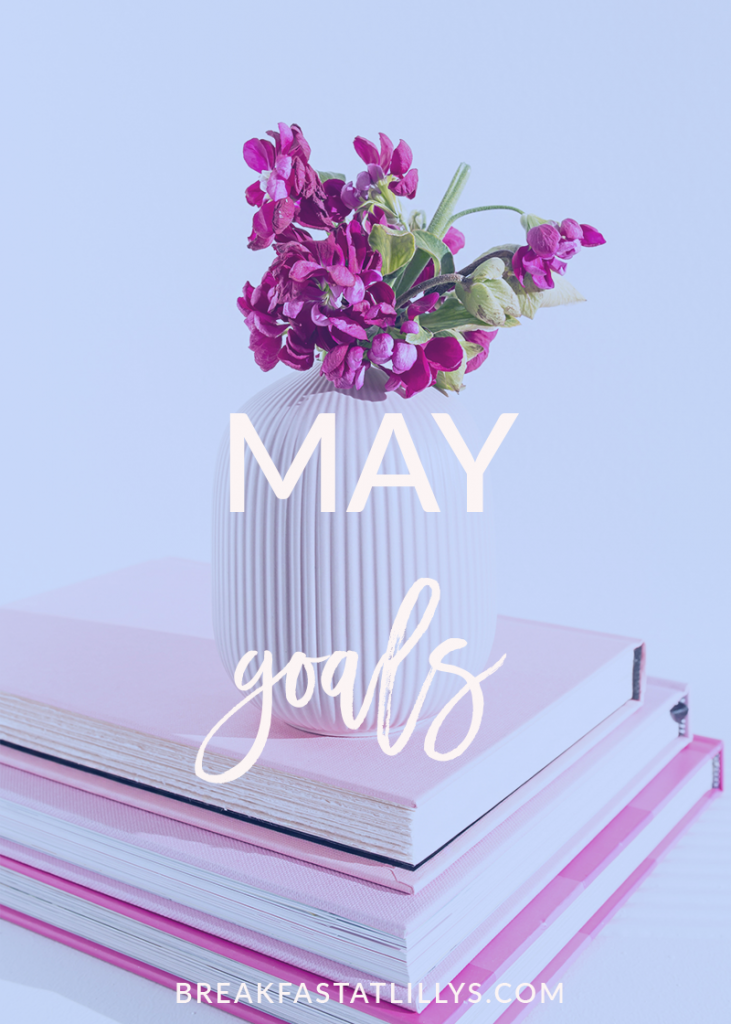 Find out more about my May personal goals today on Breakfast at Lilly's.