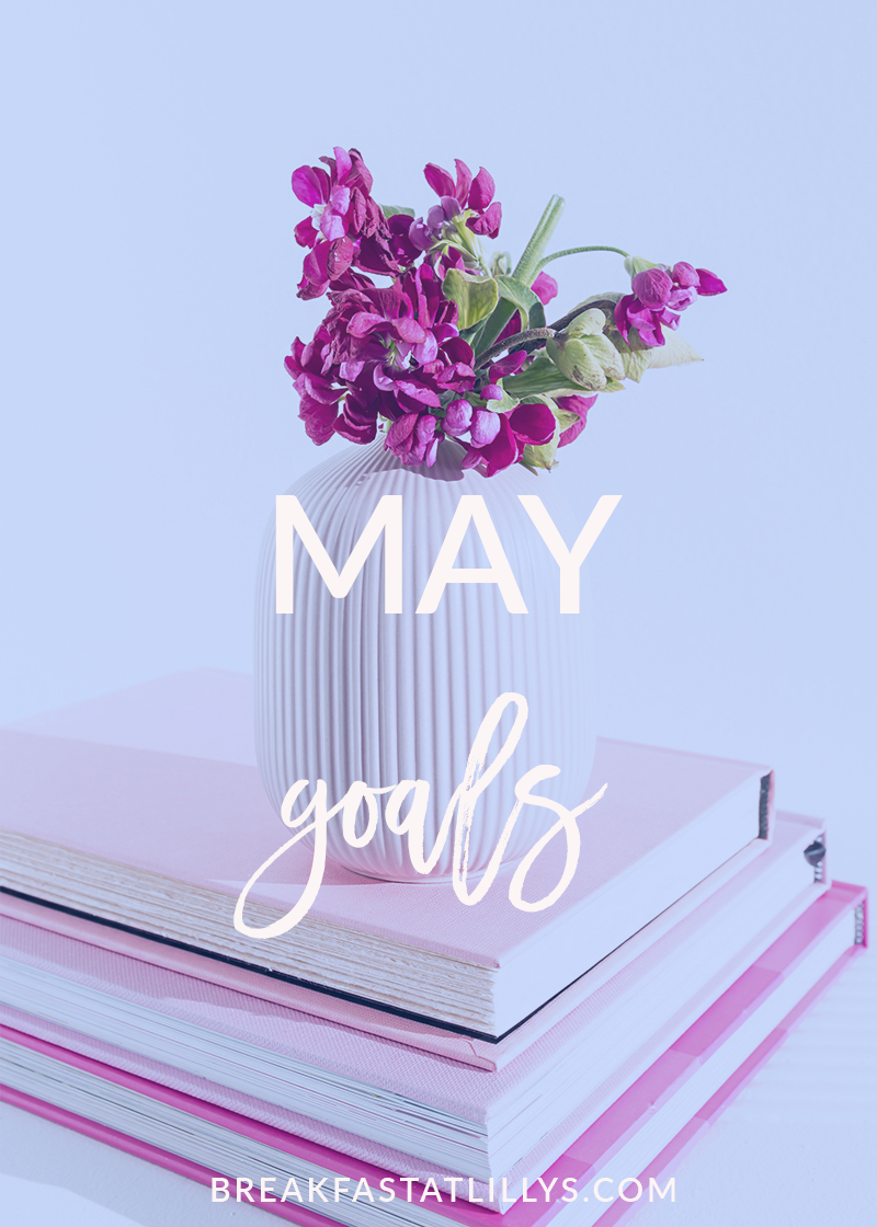 May Personal Goals 2018