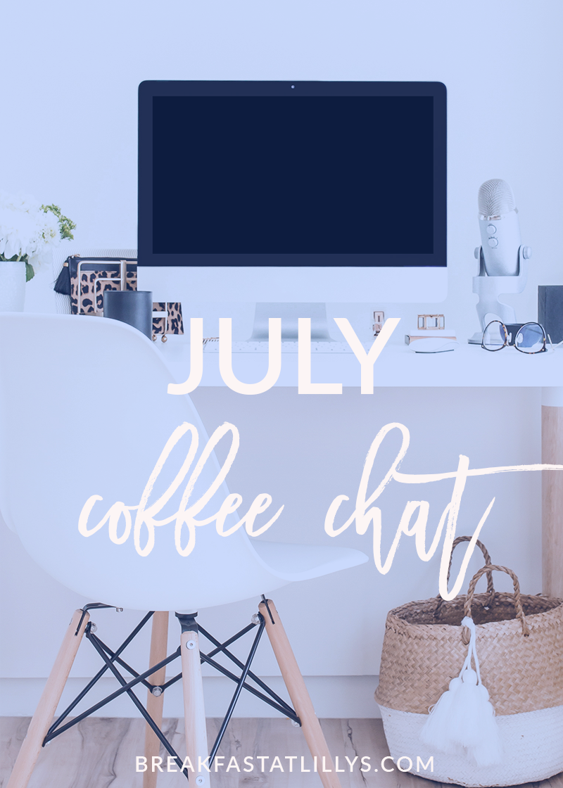 July Coffee Chat