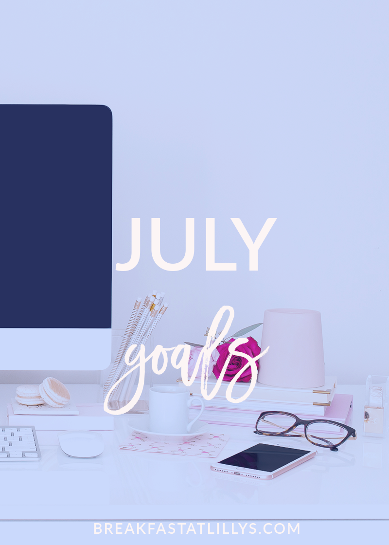 July Personal Goals 2018