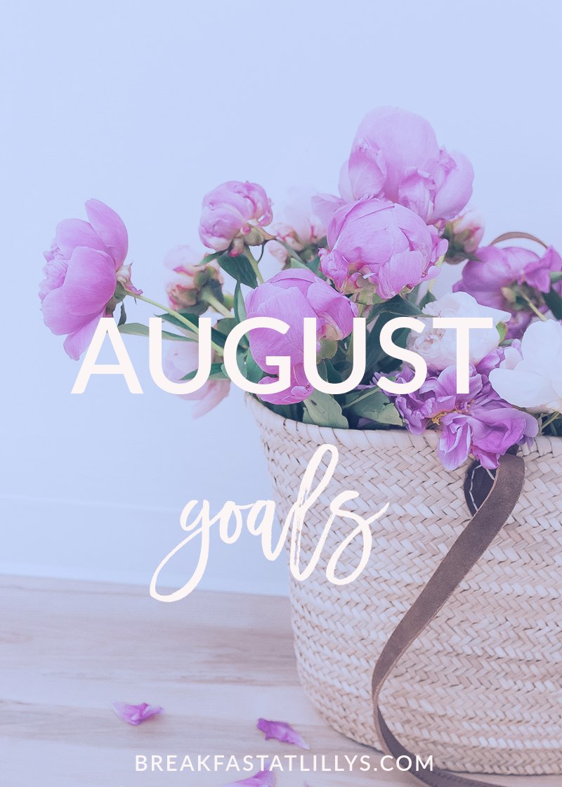 August Personal Goals 2018