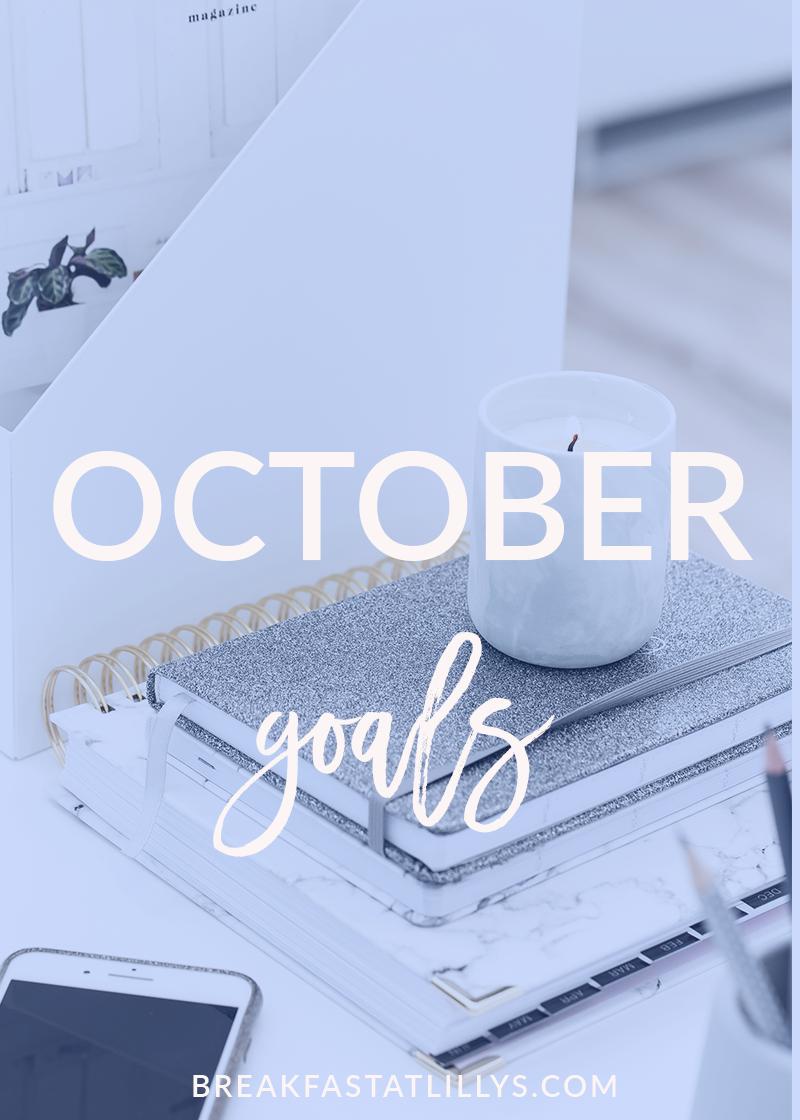 Personal Goals October 2018