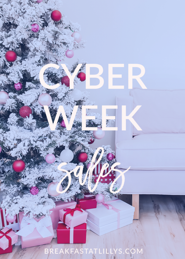 The Best Cyber Week Sales featured by top Houston lifestyle blog, Breakfast at Lilly's