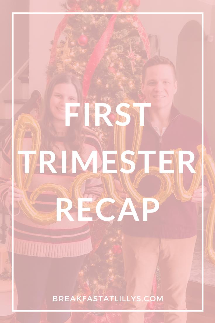 First Trimester Recap